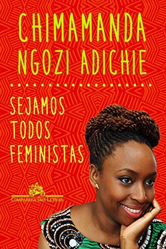 Todos Devemos Ser Feministas - Livro - WOOK